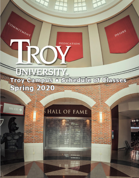 Troy Campus Schedule of Classes, Spring 2020