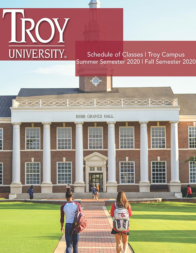 Troy Campus Schedule of Classes, Summer Fall 2020