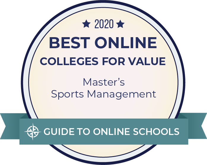 2020 Best Online Colleges for Value, Master's Sports Management. Guide to Online Schools.
