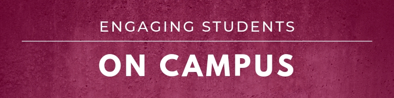 header that reads: engaging students on campus