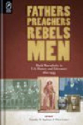 Fathers Preachers Rebels Men