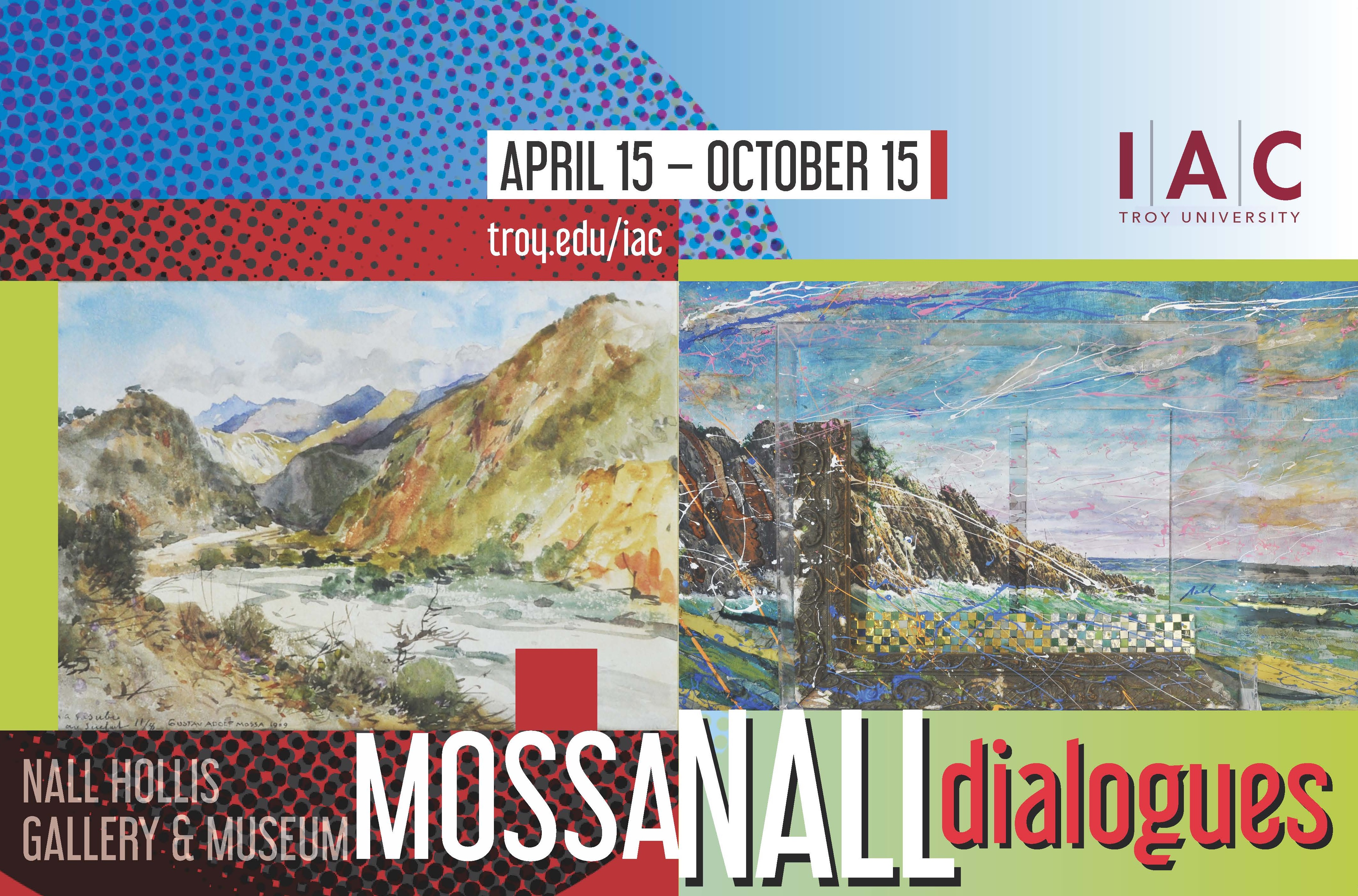 Mossa - Nall Dialogues Exhibit April 15 - October 15 at the Nall Hollis Gallery and Museum in the International Arts Center