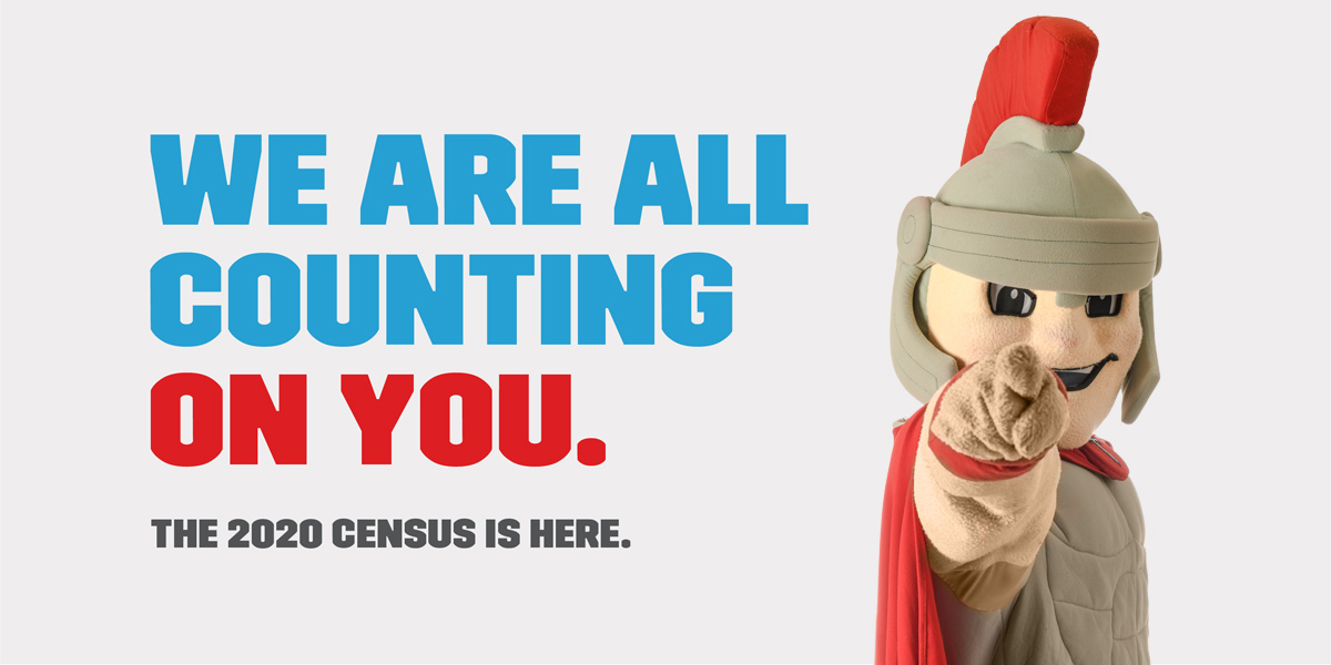 We are all counting on you. The 2020 census is here.
