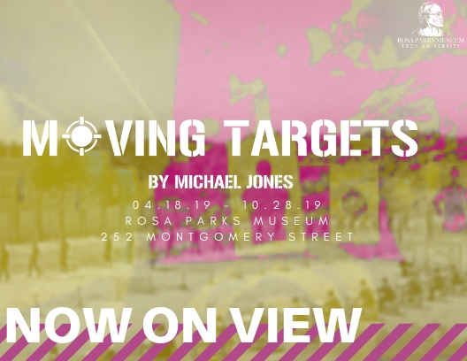 """Moving Targets"" art exhibition by Michael Jones is now on view, April 18, 2019-October 28, 2019"