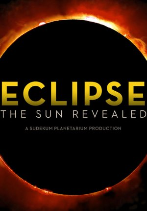 Eclipse: The Sun Revealed movie trailer