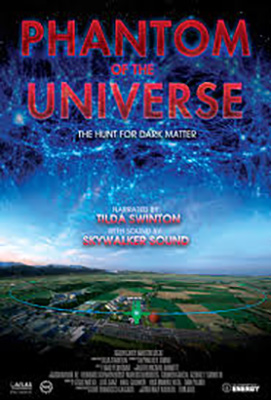 Show title: Phantom of the Universe: The Hunt for Dark Matter.  Picture of the Large Hadron Collider in Europe with artist image of Dark Matter in the sky above